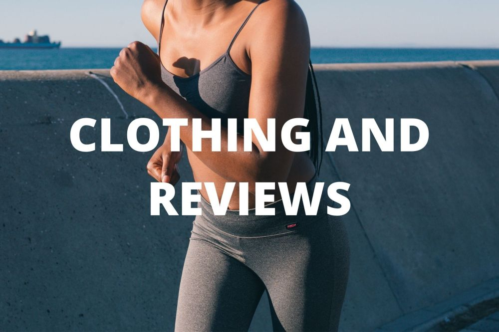 CLOTHING AND REVIEWS